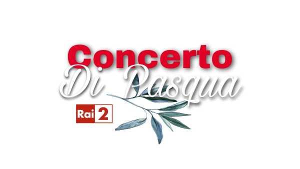 """Oggi in TV: """"Concerto di Pasqua"""", l'evento di musica e speranza su Rai2 - Elena Ballerini conduce da Benevento"""