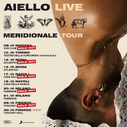 """AIELLO - """"AIELLO LIVE - MERIDIONALE TOUR"""" - La data di Firenze è sold out e raddoppia"""