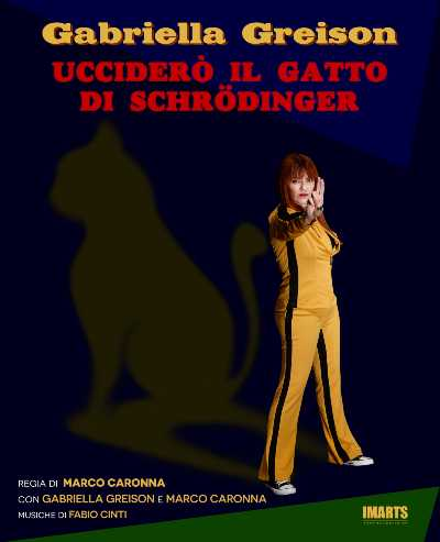 La rockstar della fisica Gabriella Greison debutta a teatro con UCCIDERÒ IL GATTO DI SCHRÖDINGER in live streaming
