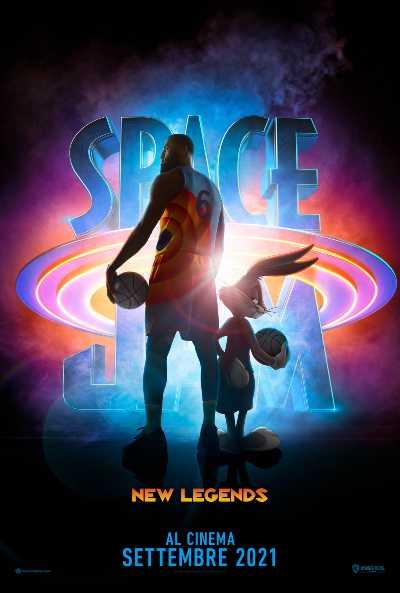 SPACE JAM: NEW LEGENDS  - Ecco il trailer e il poster.  Al cinema a settembre
