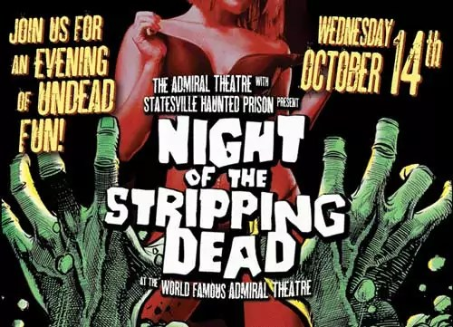 Tonight only! Zombie strippers at the Admiral