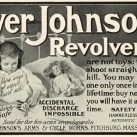 """Papa says it won't hurt us"" — Iver Johnson Revolvers Ad"