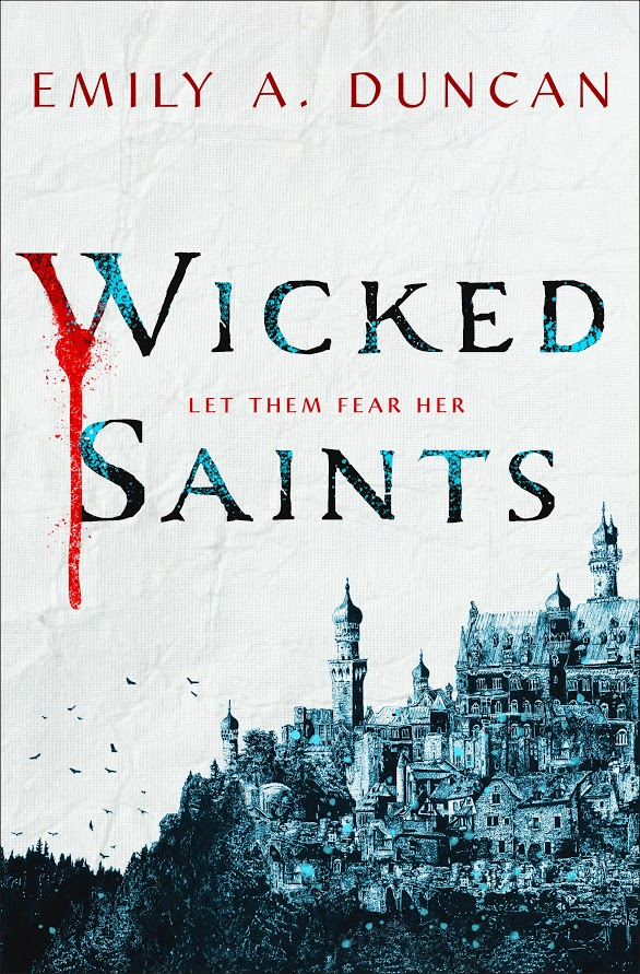cover of Wicked Saints by Emily A. Duncan