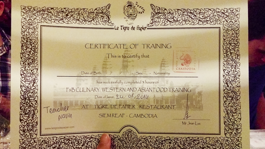 Certificate of Training at the Cooking Class at Le Tigre De Papier, in Pub Street, Siem Reap, Cambodia.