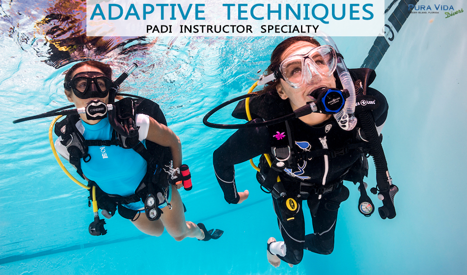 OCT 17: PADI ADAPTIVE TECHNIQUES INSTRUCTOR SPECIALTY