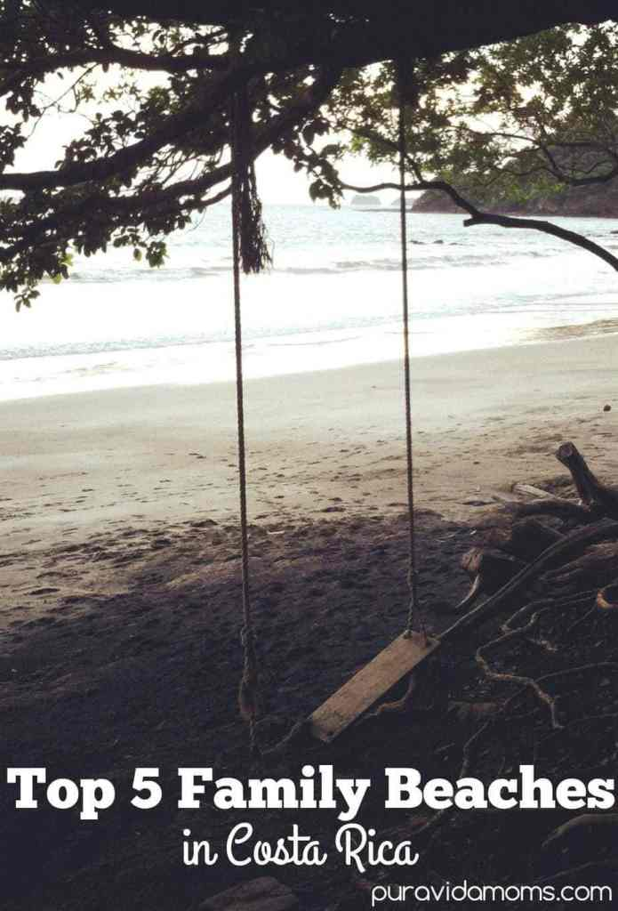 Top 5 Family Beaches in Costa Rica