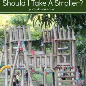 Should I Take a Stroller to Costa Rica?
