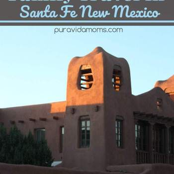 Things To Do In Santa Fe – Family Travel