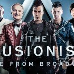 The Illusionists, Live from Broadway