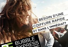 Bubble Express : un coiffeur… et vite !!!