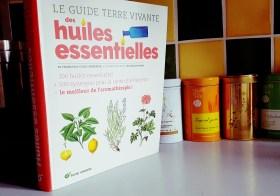 Le Guide Terre Vivante des huiles essentielles