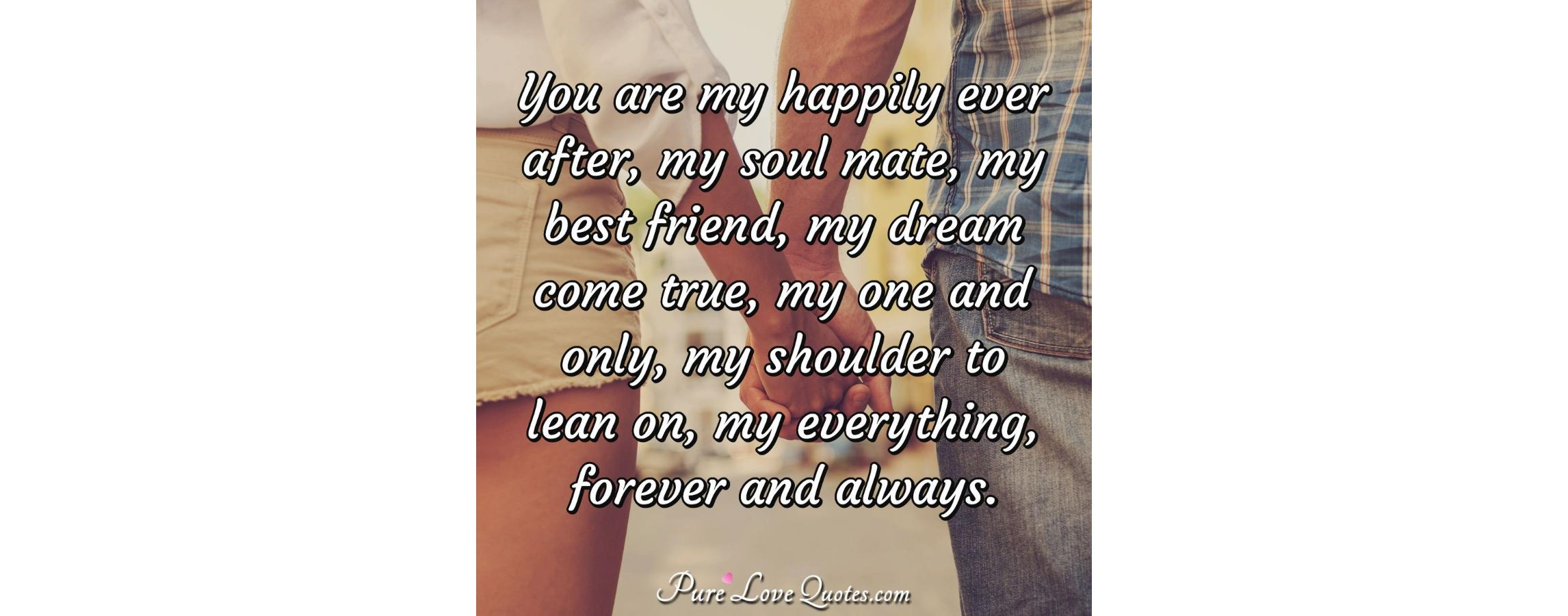 Mate Are Soul You After Happily Ever My My