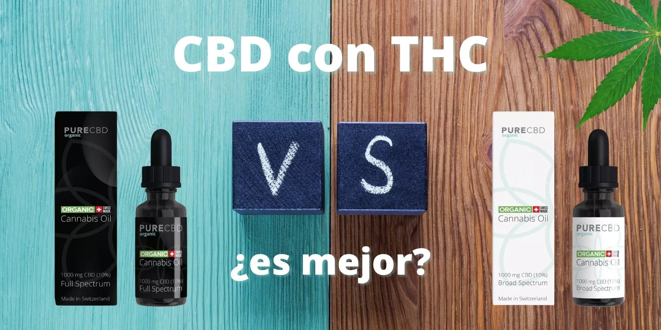 El aceite de CBD THC es mejor