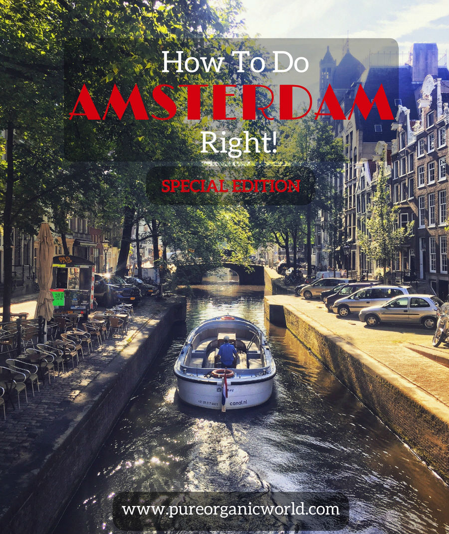 How to do Amsterdam right - Special Edition