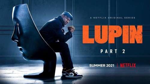 Lupin es la serie más vista en Netflix en lo que llevamos de 2021