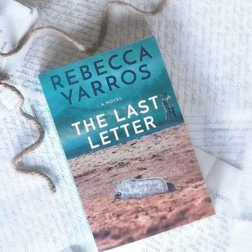 Reseña del libro: «La última carta» (The last letter) de Rebecca Yarros