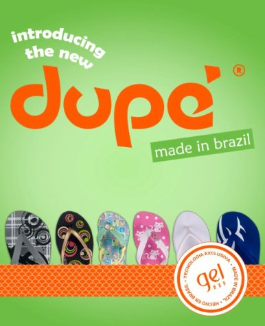 The New Dupe - Brazilian Slippers