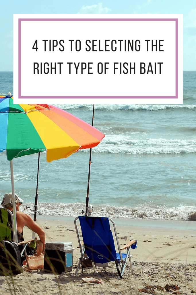 4 Tips To Selecting The Right Type Of Fish Bait
