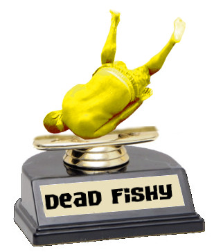 dead fishy trophy