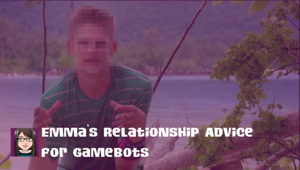 Emma relationship advice for gamebots