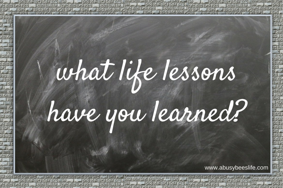 what life lessons have you learned- abbl the most important lessons i've learned In 35 Years 2017