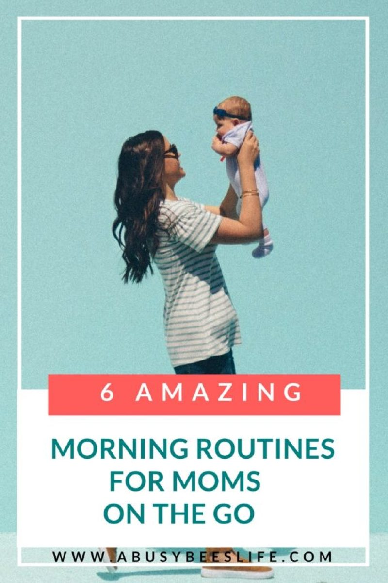 Moms that are on the go need to plan ahead in order to get everything done. Here are 6 great morning routines for all moms, dads and parents #Blog | #Kids | #Self | #Moms | #abusybeeslife | #Parents | #Change | #Routine | #Productivity | #SelfCare | | #PersonalDevelopment | purposefulhabits.com