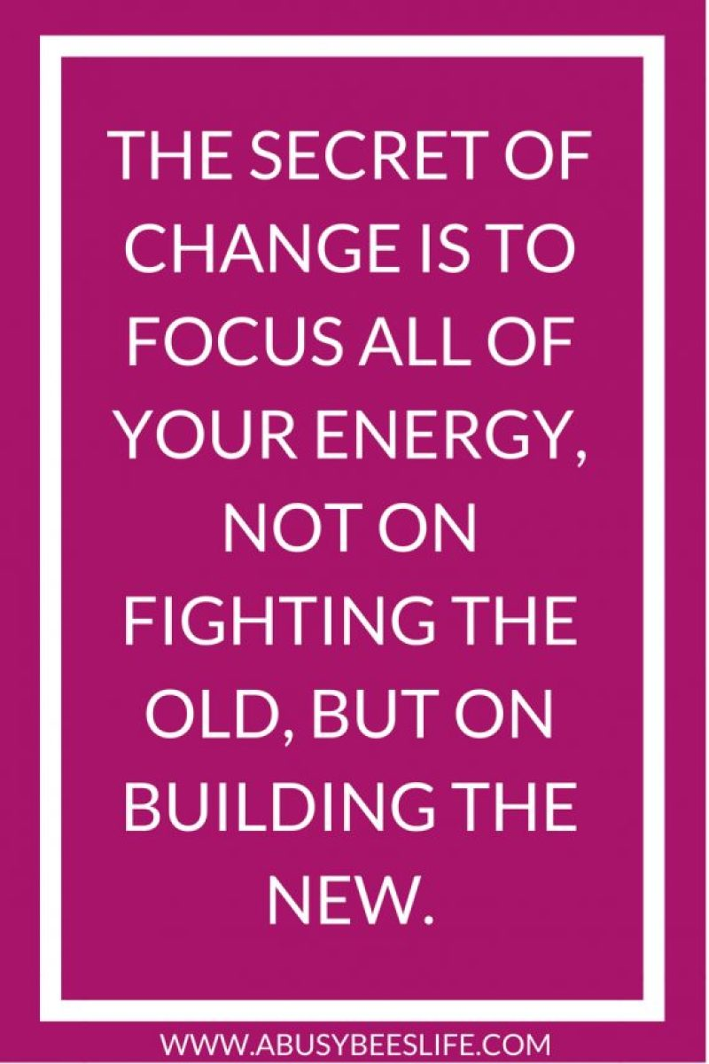 """Motivational and Inspirational Quotes, Inspirational Quote - """"The secret of change is to focus all of your energy, not on fighting the old, but on building the new. purposefulhabits.com #motivationalquotes"""