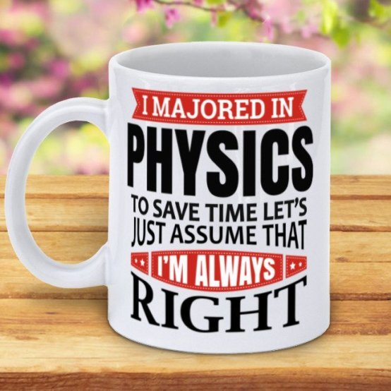 coffee mug, personalized for someone who loves physics, Best Gifts for Coffee Lovers, All Under $15!