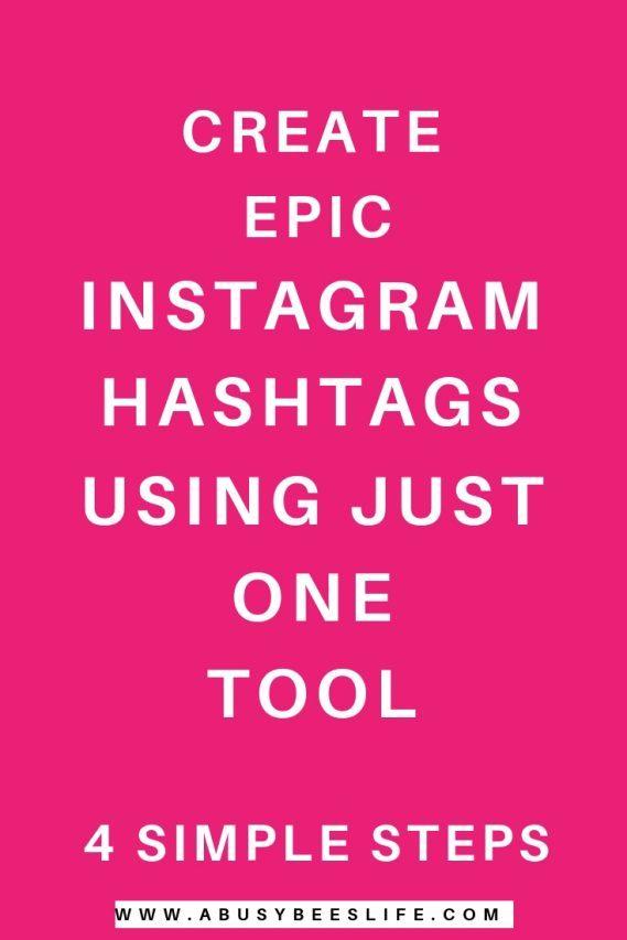 Create Epic Instagram Hashtags using just one tool abusybeeslife on Pinterest