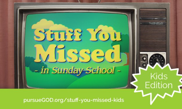 Stuff You Missed in Sunday School