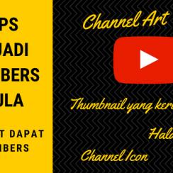 9 Tips Menjadi Youtubers Pemula Biar Cepat Dapat Subscribers