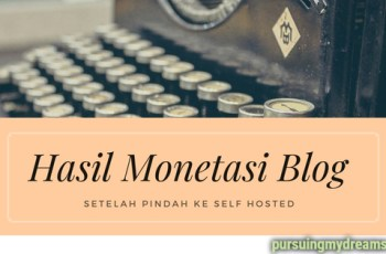 Hasil Monetasi Blog Setelah Pindah ke Self Hosted