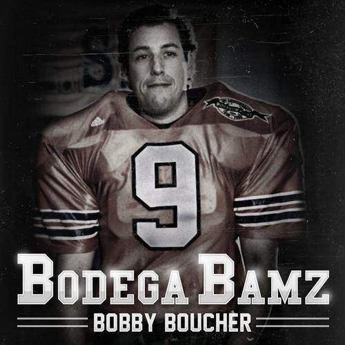Bodega Bamz Bobby Boucher