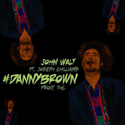 John Walt Danny Brown