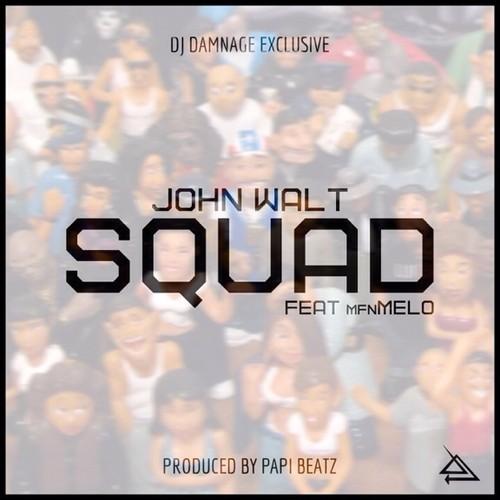 John Walt MFNMelo Squad