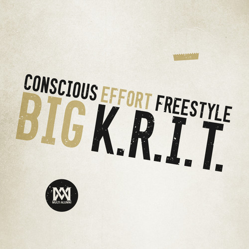 Big Krit Conscious Effort Freestyle