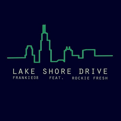 Frankie08 - Lake Shore Drive