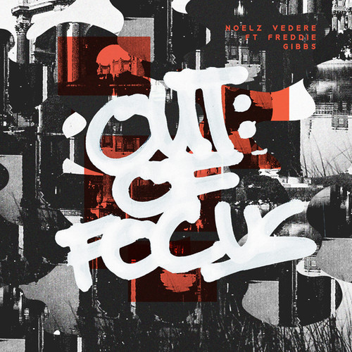 Noelz Vedere Freddie Gibbs Out Of Focus