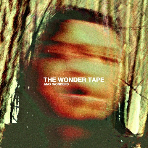 Max Wonders The Wonder Tape