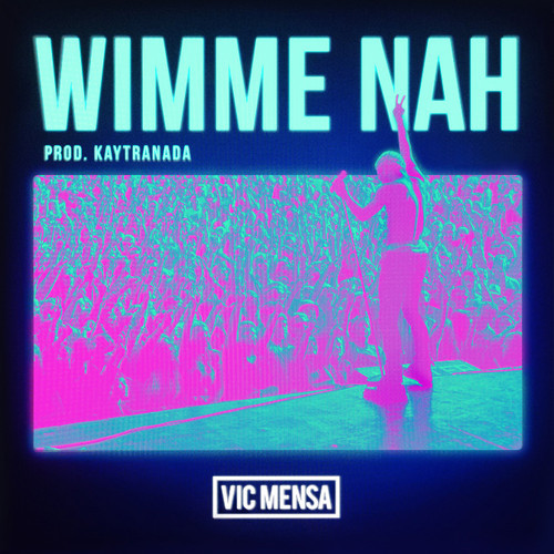 Vic Mensa- Wimme Nah