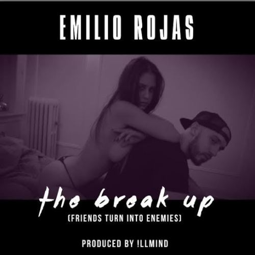 Emilio Rojas The Break Up