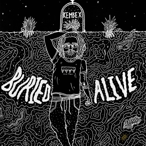 Kembe X - Buried Alive