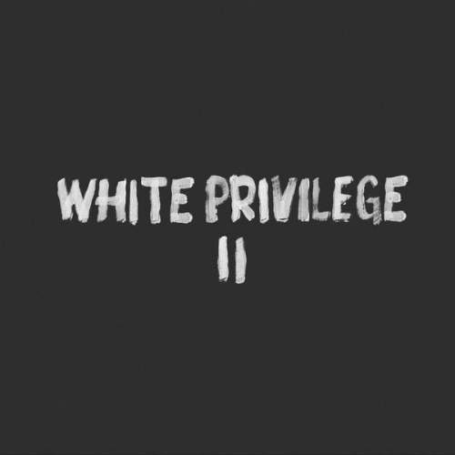 Macklemore Ryan Lewis White Privilege II