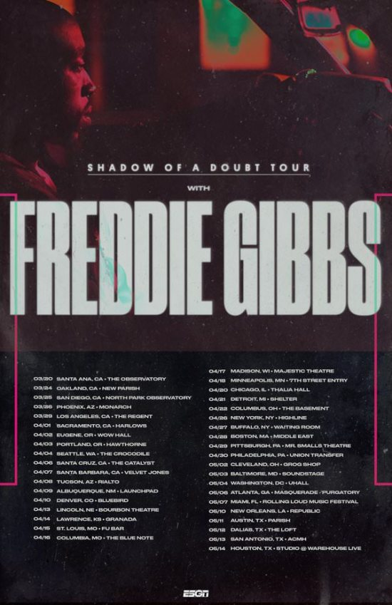 Freddie Gibbs Shadow Of A Doubt Tour