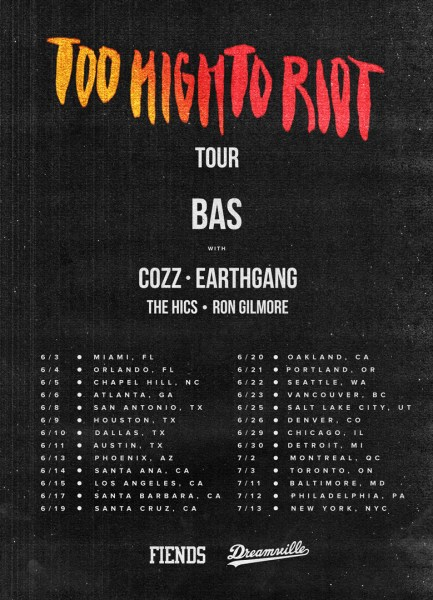 Bas Too High To Riot Tour