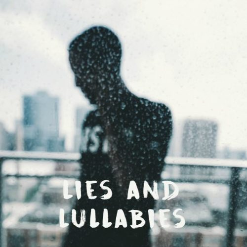 Rockie Fresh Lies & Lullabies