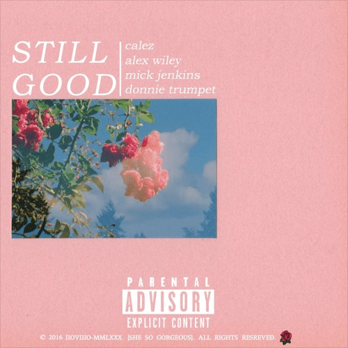 Calez - Still Good