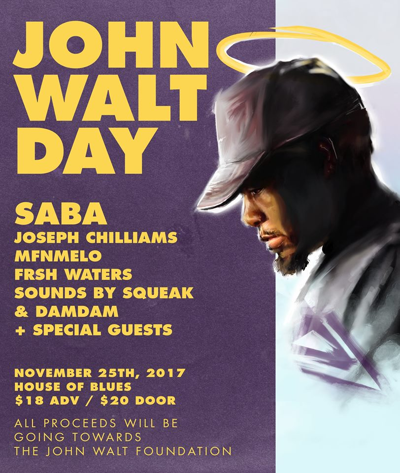 Event: Saba, Joseph Chilliams, MFnMelo Will Perform for John Walt Day 11/25