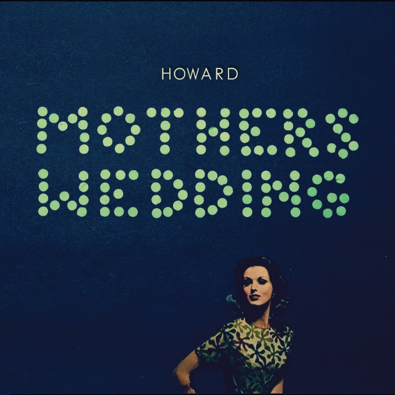 "Howard - ""Mother's Wedding"""