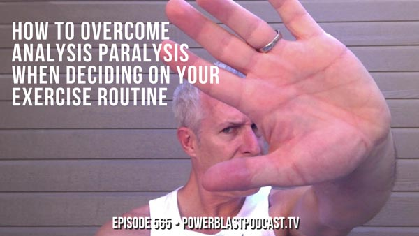 How To Overcome Analysis Paralysis When Deciding On Your